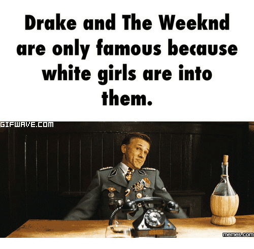 Best Memes About Drake And The Weeknd Drake And The - The 25 best drake memes in existence