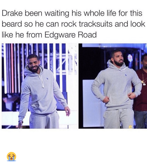 0c64fdfb500 Beard, Memes, and Beards: Drake been waiting his whole life for this beard