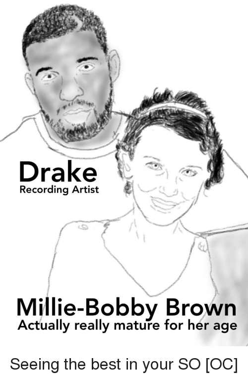 Drake, Best, and Artist: Drake  Recording Artist  e-Bobby Brown  Actually really mature for her age