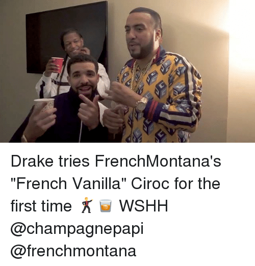 "Drake, Memes, and Wshh: Drake tries FrenchMontana's ""French Vanilla"" Ciroc for the first time 🕺🥃 WSHH @champagnepapi @frenchmontana"