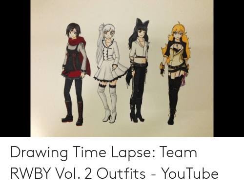 Drawing Time Lapse Team RWBY Vol 2 Outfits - YouTube