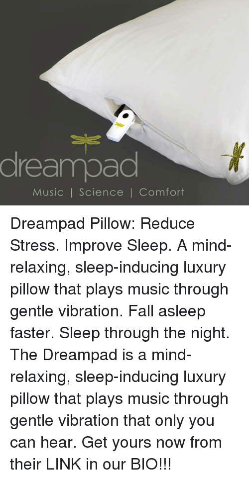 Dreampad Music I Science I Comfort Dreampad Pillow Reduce Stress