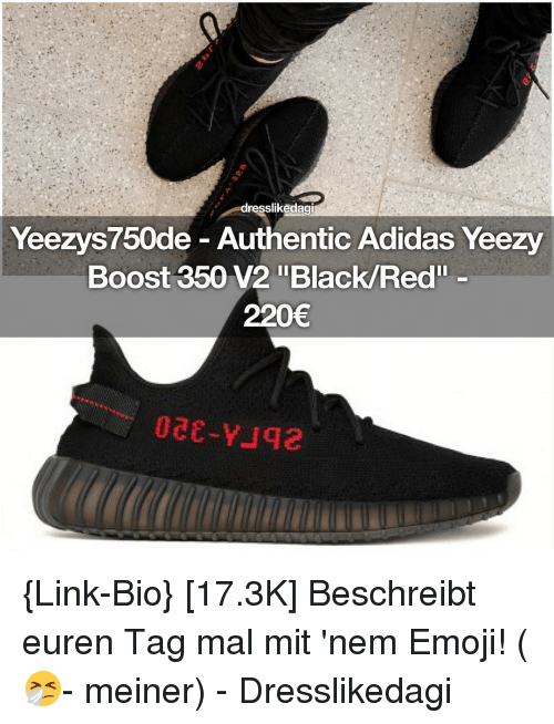 quality design 8bed0 64883 Dresslikedagi Yeezys750de Authentic Adidas Yeezy Boost 350 ...