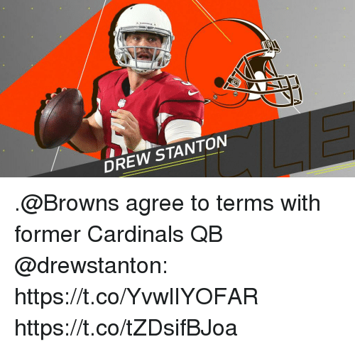 Memes, Browns, and Cardinals: DREW STANTON .@Browns agree to terms with former Cardinals QB @drewstanton: https://t.co/YvwlIYOFAR https://t.co/tZDsifBJoa