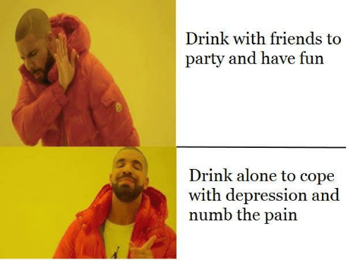 25 best memes about drinking alone drinking alone memes for Best drinks to have at a party