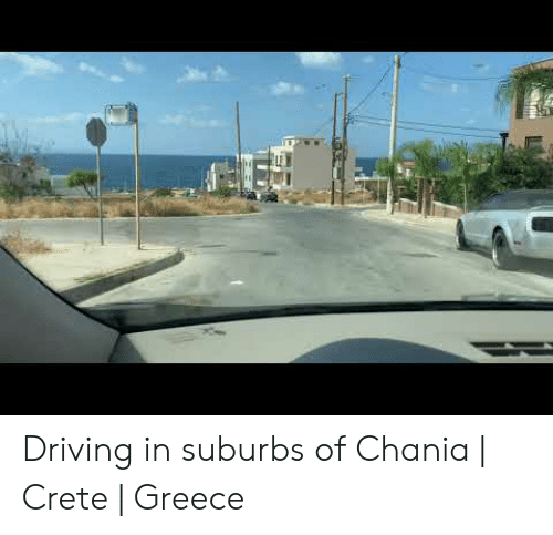 Driving, Greece, and Crete: Driving in suburbs of Chania | Crete | Greece