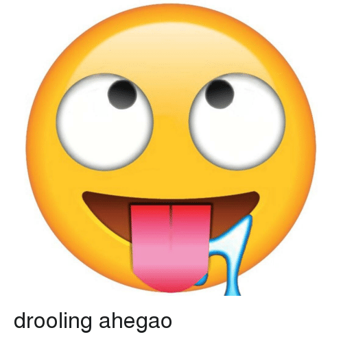 Drooling And Drooling Meme On Meme