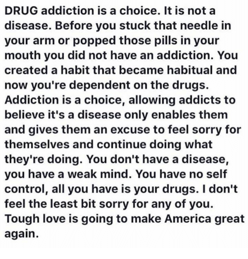 drug addiction disease Drug addiction it is defined as physical and psychological dependence on psychotic substances (eg, alcohol, tobacco, heroine and other drugs), which cross the blood brain barrier once ingested, temporarily altering the chemical milieu of the brain[]the illicit drugs have high addiction potential.