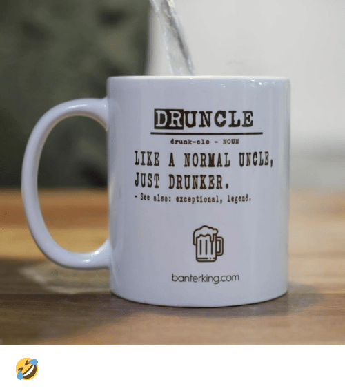 e957f32ca1bd DRUNCLE Drunk-Cle NoUN LIKE a NORIAL UNCHS USA DRUNKBR See Aloo ...