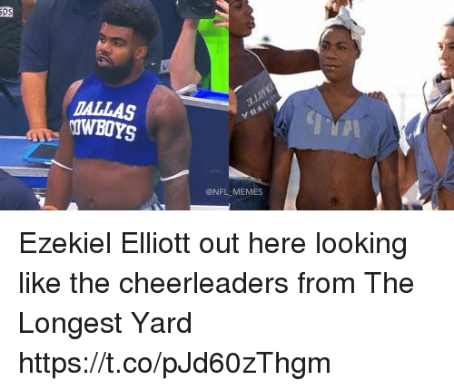 Football, Memes, and Nfl: DS  DALLAS  OWBOYS  @NFL MEMES Ezekiel Elliott out here looking like the cheerleaders from The Longest Yard https://t.co/pJd60zThgm