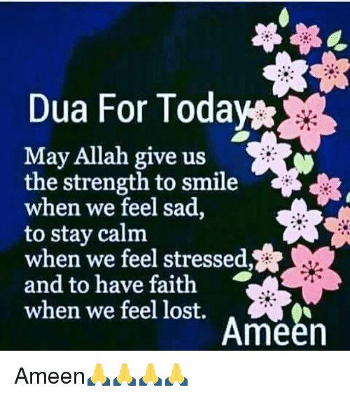 Dua for Today May Allah Give Us the Strength to Smile When