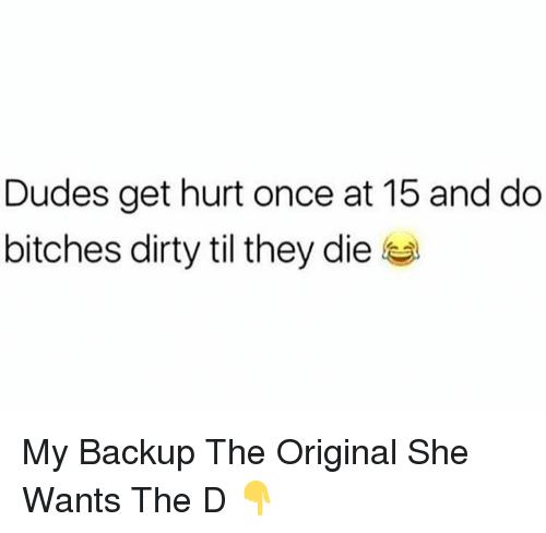Filthy dirty bitches