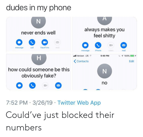 Dudes in My Phone Always Makes You Feel Shitty Never Ends
