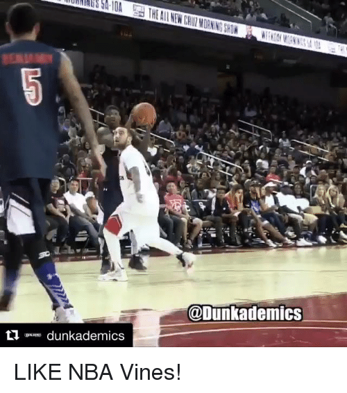 Nba, Vine, and Vines: dunkademics  @Dunkademics LIKE NBA Vines!