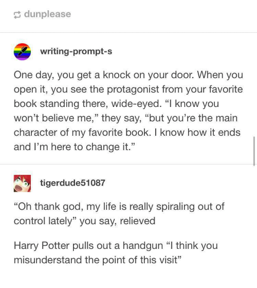 god harry potter and life dunplease writing prompt s one day