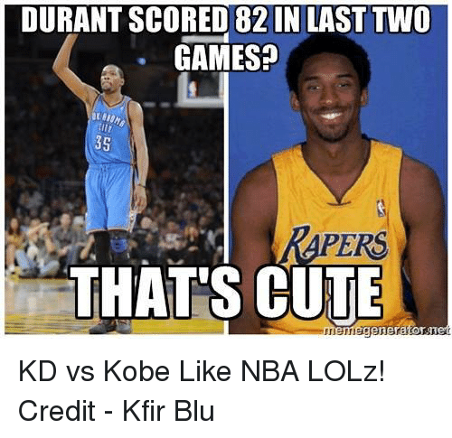 100% authentic 44e86 b887c Cute, Memes, and Nba  DURANT SCORED 82 IN LAST TWO GAMES  35. KD vs Kobe ...