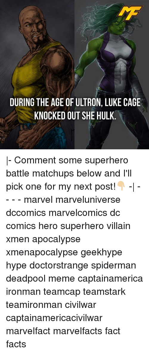 Facts, Hype, and Meme: DURING THE AGE OFULTRON, LUKE CAGE  KNOCKED OUT SHE HULK |- Comment some superhero battle matchups below and I'll pick one for my next post!👇🏼 -| - - - - marvel marveluniverse dccomics marvelcomics dc comics hero superhero villain xmen apocalypse xmenapocalypse geekhype hype doctorstrange spiderman deadpool meme captainamerica ironman teamcap teamstark teamironman civilwar captainamericacivilwar marvelfact marvelfacts fact facts