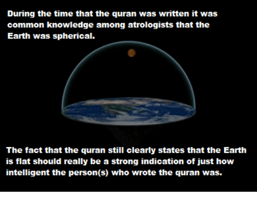 During the Time That the Quran Was Written It Was Common