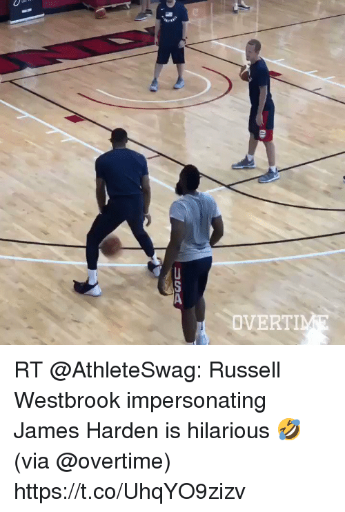 Sizzle: DVERTI RT @AthleteSwag: Russell Westbrook impersonating James Harden is hilarious 🤣 (via @overtime) https://t.co/UhqYO9zizv