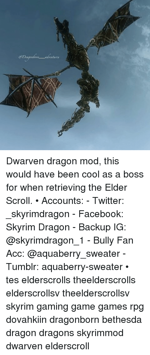 Dwarven Dragon Mod This Would Have Been Cool as a Boss for