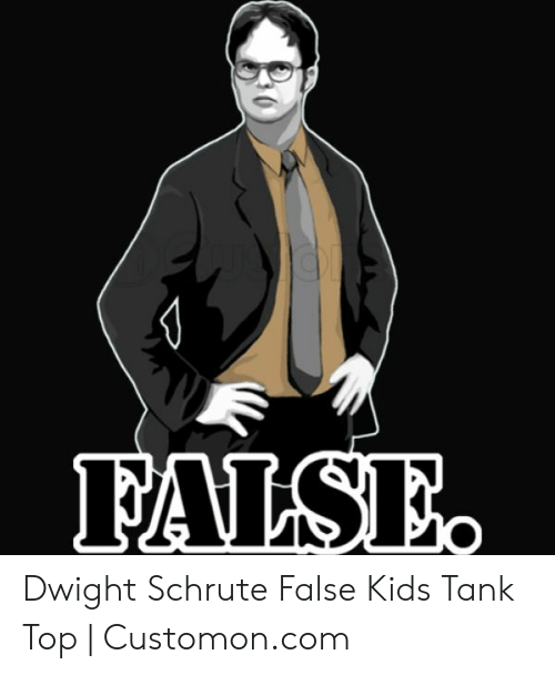 ab3c6dfc6 Dwight Schrute, Kids, and Tank: Dwight Schrute False Kids Tank Top |  Customon