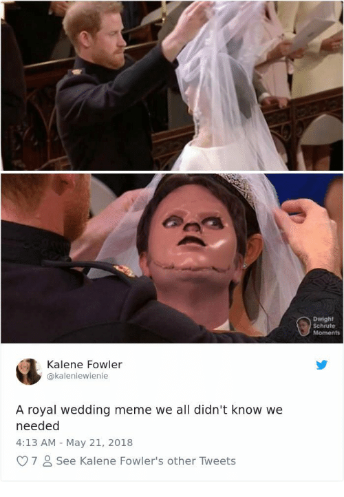 Royal Wedding Memes.Dwight Schrute Moments Kalene Fowler A Royal Wedding Meme We All
