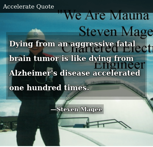 Dying From an Aggressive Fatal Brain Tumor Is Like Dying ...