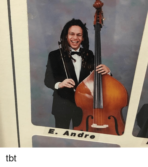 Memes, Tbt, and 🤖: E. Andre tbt