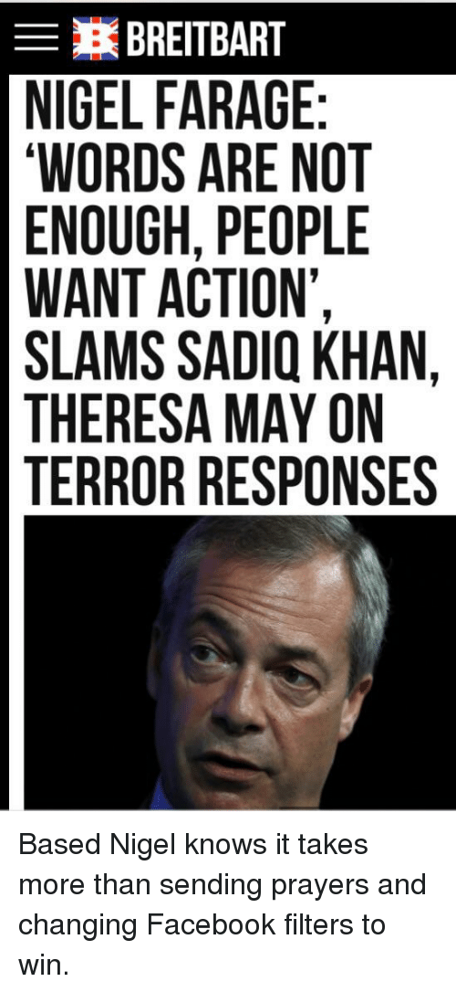 E BREITBART NIGEL FARAGE WORDS ARE NOT ENOUGH PEOPLE WANT ACTION