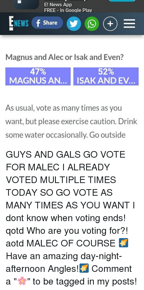 E! News App FREE in Google Play NEWS F Share Magnus and Alec