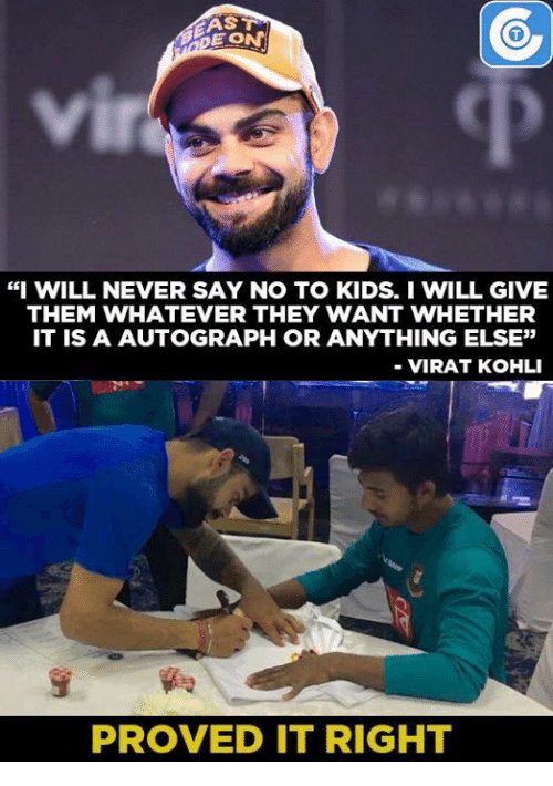 """Memes, 🤖, and Virat Kohli: E.ON  """"I WILL NEVER SAY NO TO KIDS I WILL GIVE  THEM WHATEVER THEY WANT WHETHER  IT IS A AUTOGRAPH OR ANYTHING ELSE""""  VIRAT KOHLI  PROVED IT RIGHT"""