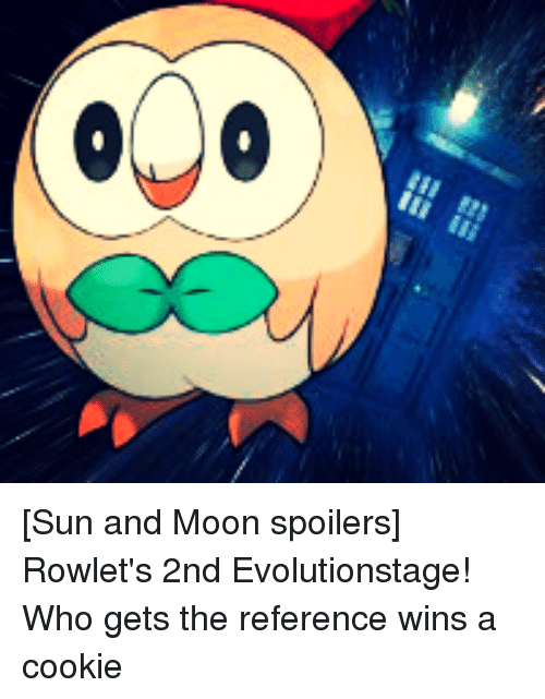 e23 0%3C sun and moon spoilers rowlets 2nd evolutionstage who 2424023 ✅ 25 best memes about rowlet rowlet memes
