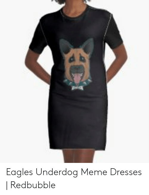 release info on 0bfbd 882d2 Eagles Underdog Meme Dresses | Redbubble | Philadelphia ...