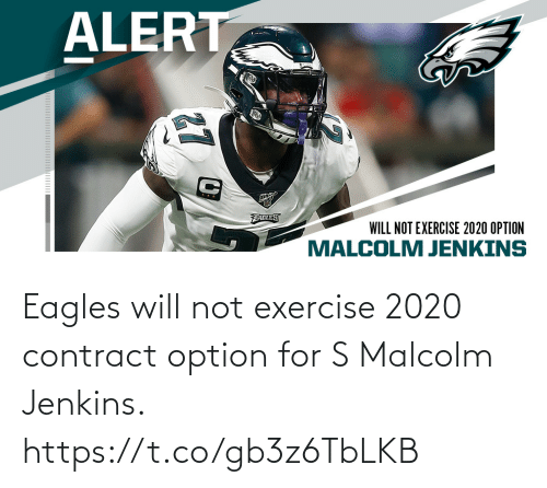 Philadelphia Eagles, Memes, and Exercise: Eagles will not exercise 2020 contract option for S Malcolm Jenkins. https://t.co/gb3z6TbLKB