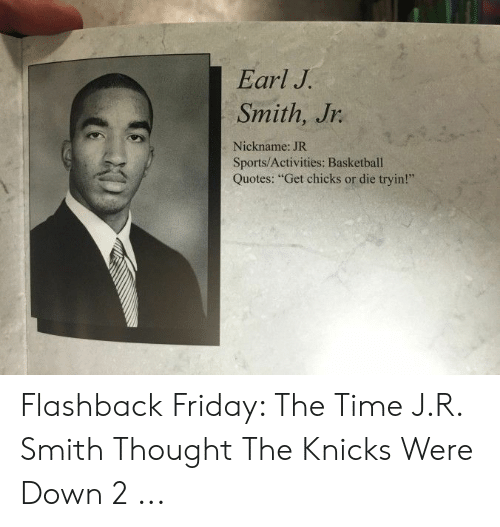Earl J Smith Jr Nickname JR SportsActivities Basketball ...