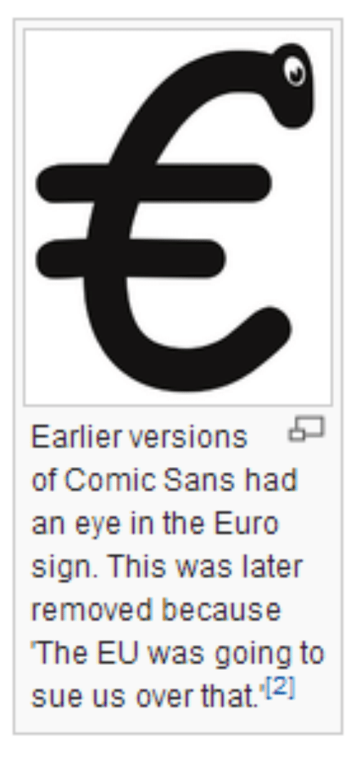 Earlier Versions Of Comic Sans Had An Eye In The Euro Sign This Was