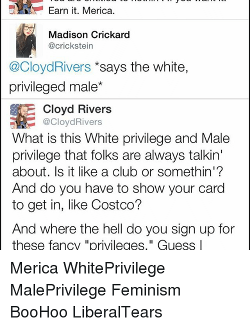 Earn It Merica Madison Crickard Says the White Privileged