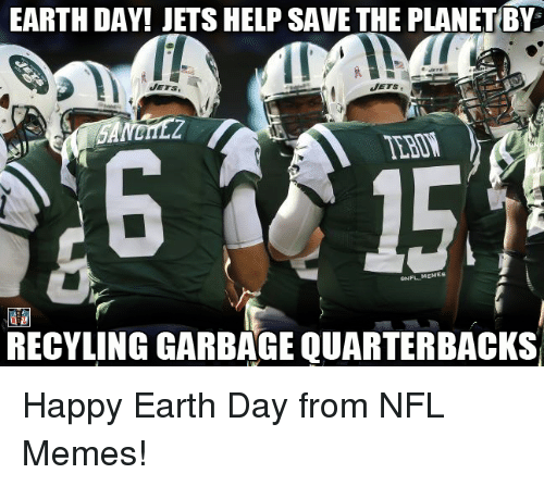 earth day jets help save the planetby jets jets memes 16921904 earth day! jets help save the planetby jets jets memes recyling,Jets Memes