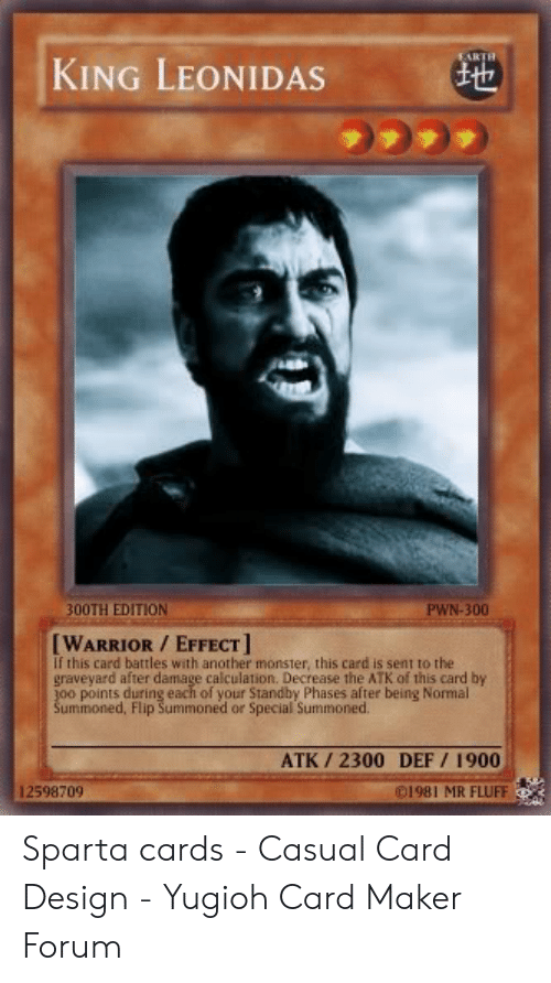 EARTH KING LEONIDAS 300TH EDITION PWN-300 WARRIOR EFFECT if This
