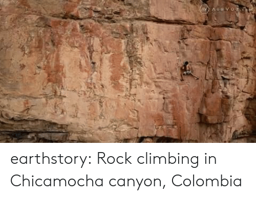 Earthstory Rock Climbing in Chicamocha Canyon Colombia