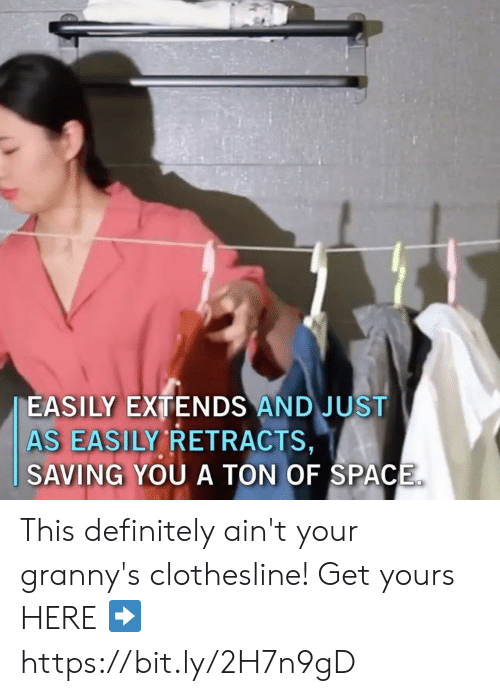 Dank, Definitely, and Space: EASILY EXTENDS AND JUST  AS EASILY RETRACTS,  SAVING YOU A TON OF SPACE This definitely ain't your granny's clothesline!  Get yours HERE ➡️ https://bit.ly/2H7n9gD