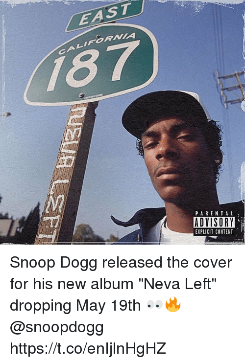 EAST NI 187 PARENTAL ADVISORY EXPLICIT CONTENT Snoop Dogg