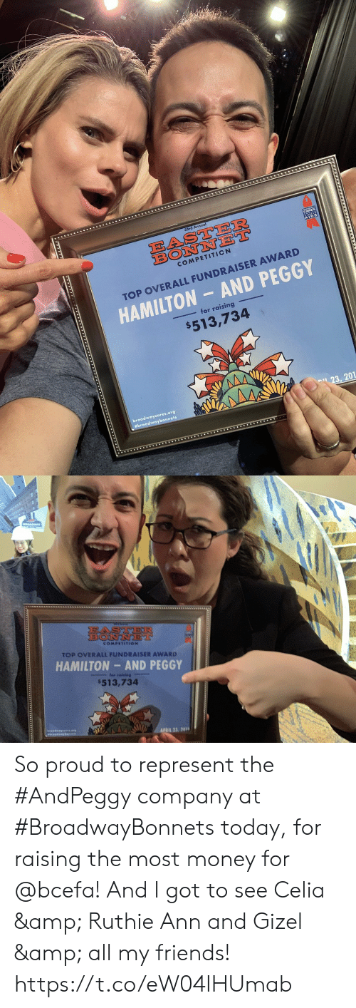 """Easter, Friends, and Memes: EASTER  AIDS  COMPETITION  TOP OVERALL FUNDRAISER AWARD  HAMILTON- AND PEGGY  for raising  $513,734  Bbroadwaybonnets  n"""" 23, 201   921R  COMPETITION  TOP OVERALL FUNDRAISER AWARD  HAMILTON AND PEGGY  $513,734  APRIL 23. So proud to represent the #AndPeggy company at #BroadwayBonnets today, for raising the most money for @bcefa! And I got to see Celia & Ruthie Ann and Gizel & all my friends! https://t.co/eW04IHUmab"""