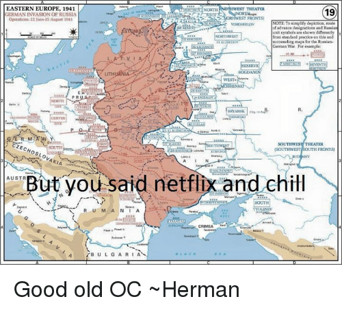 chill memes and netflix eastern europe 1941 north hwest theater 19 rman