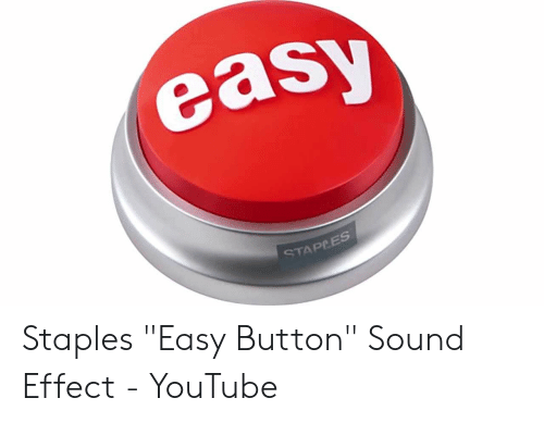 Easy STAPPES Staples Easy Button Sound Effect - YouTube