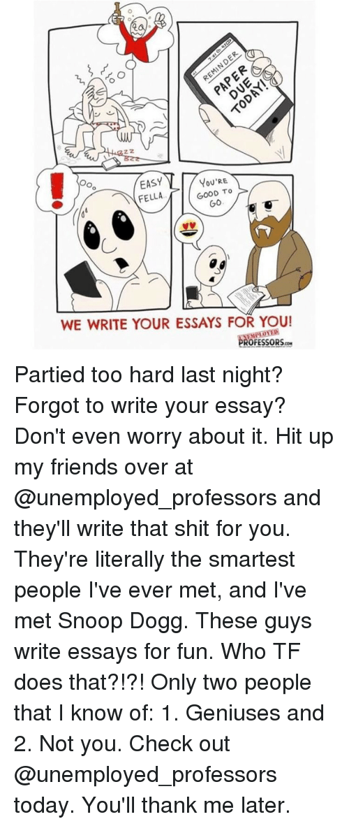 acirc best memes about writing essay writing essay memes memes snoop and snoop dogg easy you re oo good to go