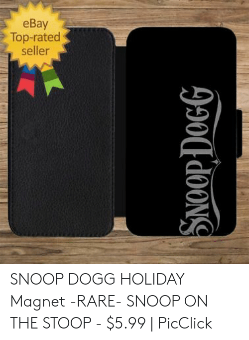 Ebay Top Rated Seller Snoop Dogg Holiday Magnet Rare Snoop On The Stoop 599 Picclick Ebay Meme On Me Me