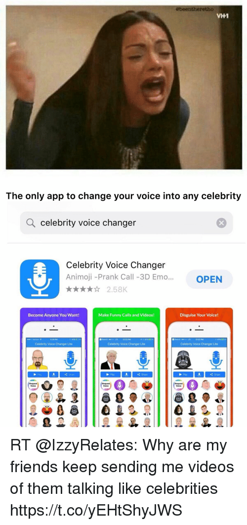 Ebeentheretho VH1 the Only App to Change Your Voice Into Any