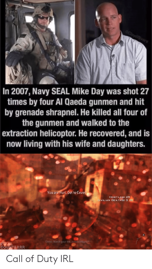 eCloyve in 2007 Navy SEAL Mike Day Was Shot 27 Times by Four Al
