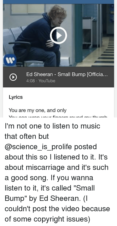 Lyric lyrics for small bump : Ed Sheeran Small Bump Officia 408 YouTube Lyrics You Are My One ...